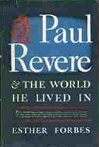 Paul Revere & The World He Lived In