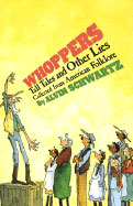 Whoppers Tall Tales and Other Lies