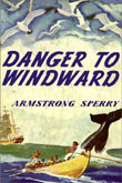 Danger to Windward