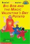 The Magic Valentine's Potato