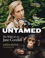 Untamed: the Wild Life of Jane Goodall