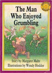 Man Who Enjoyed Grumbling