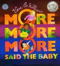 More! More! More! Said the Baby