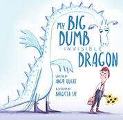 My Big Dumb Invisible Dragon