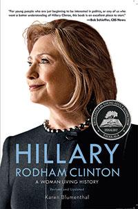 Hillary Rodham Clinton by Karen Blumenthal