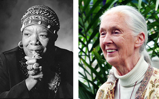 Maya Angelou and Jane Goodall