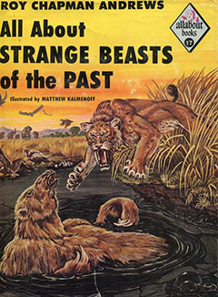 Strange Beasts of the Past