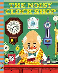 Noisy Clock Shop