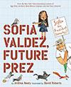 Sofia Valdez: Future Prez