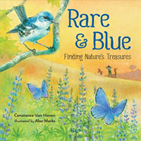 Rare & Blue: Finding Nature's Treasures