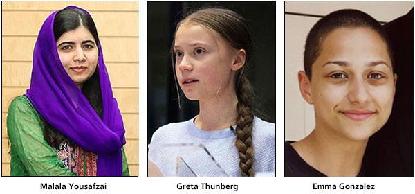 Malala Yousafzai, Greta Thunberg, Emma Gonzalez