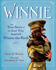 Winnie The True Story of the Bear Who Inspired Winnie-the-Pooh