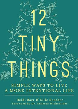 12 Tiny Things