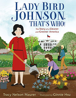 Lady Bird Johnson, That's Who