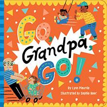 Go, Grandpa, Go!