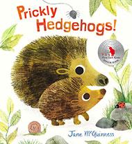 Prickly Hedgehogs